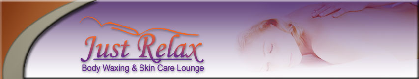 Just Relax Body Waxing & Skin Care Lounge